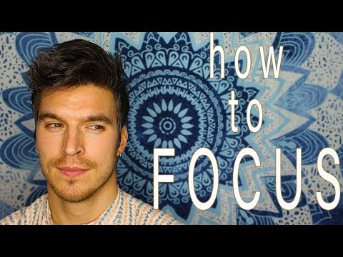 How To Have Focus