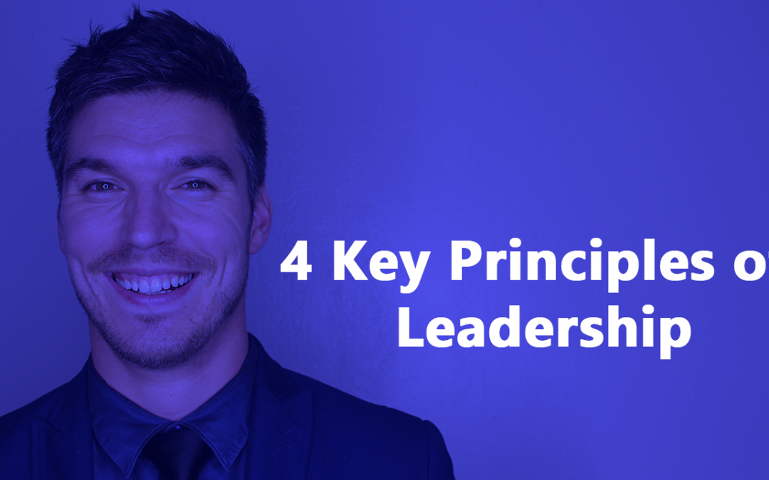 4 Key Principles of Leadership