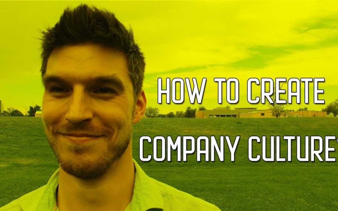How To Create Company Culture ?