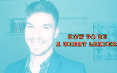 How To Be a Great Leader?